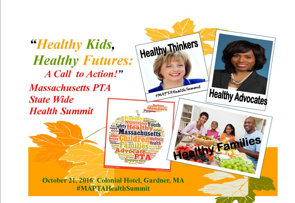 Healthy Kids Healthy Futures - MA PTA Health Summit